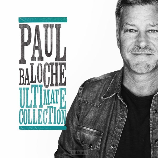 Paul Baloche Ultimate Collection
