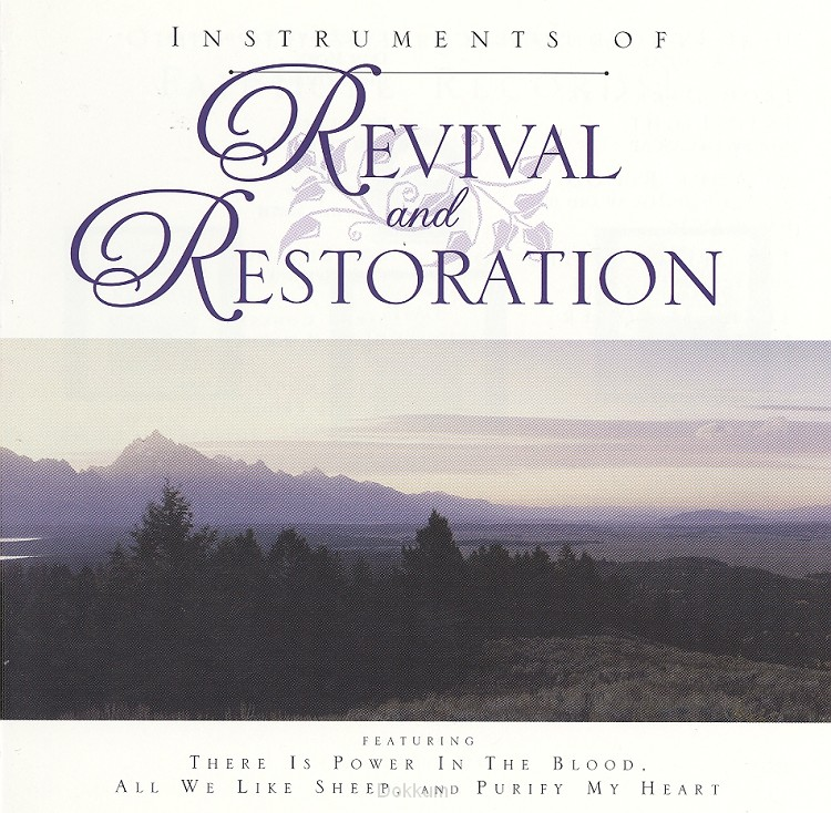 REVIVAL AND RESTORATION