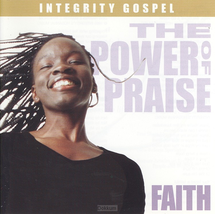 FAITH - THE POWER OF PRAISE