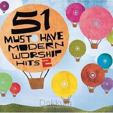 51 MUST HAVE MODERN WORSHIP 2