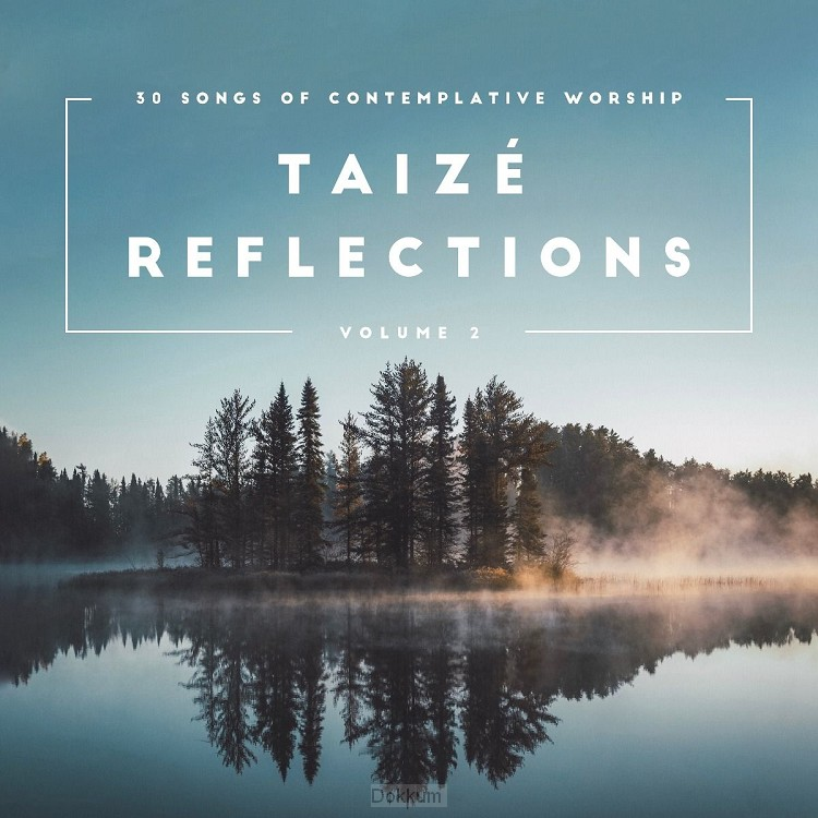 Taize reflections (Vol. 2)