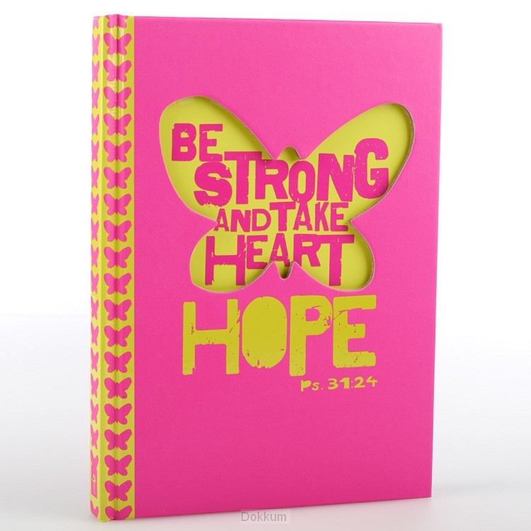 BE STRONG AND TAKE HEART (JOURNAL - PINK