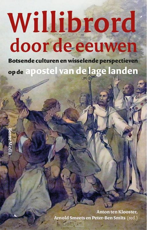 Willibrord door de eeuwen